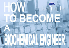 how to become a biochemical engineer