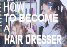 how to become a hair dresser