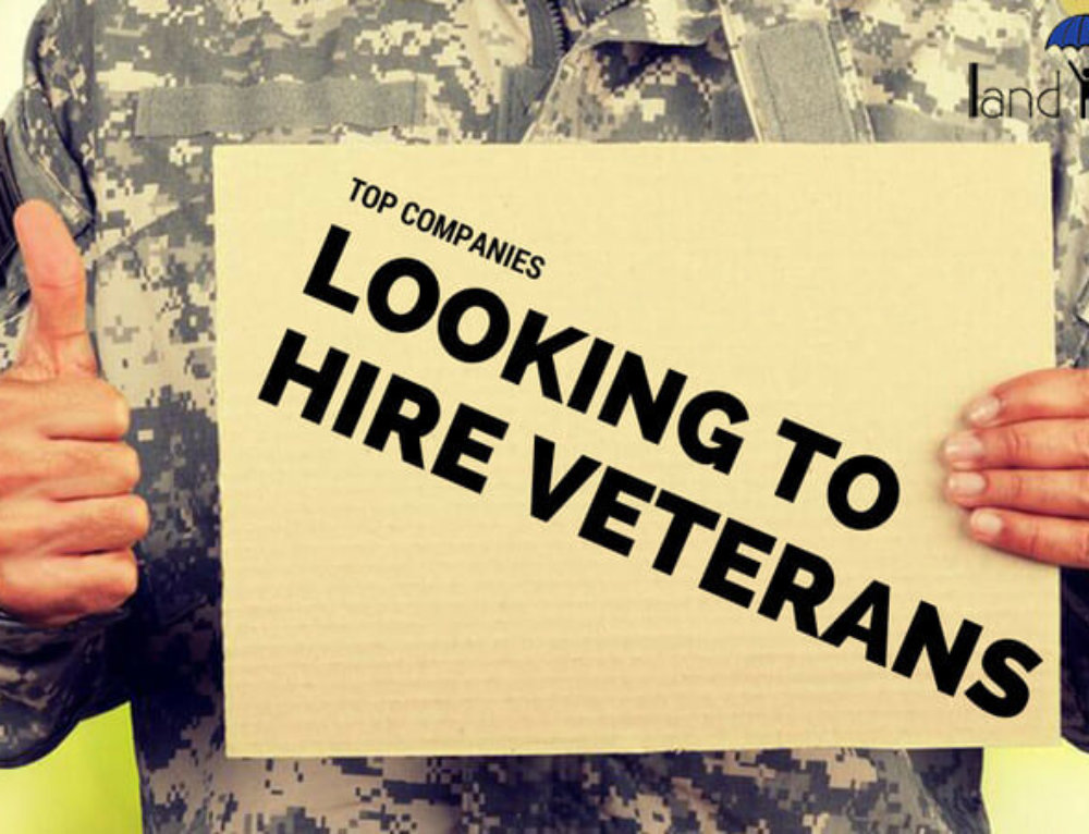 15 Top Companies Who Actively Look to Hire Veterans