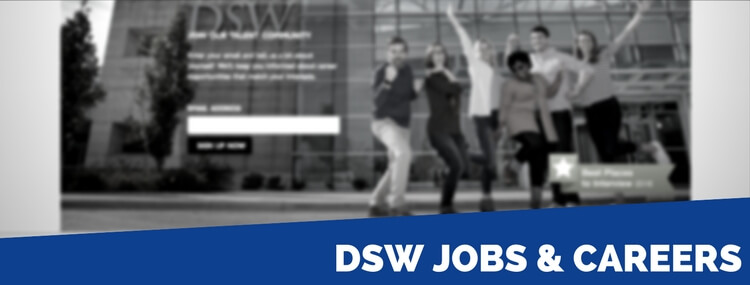 Dsw Jobs 2018 Careers Application Requirements Interview Tips