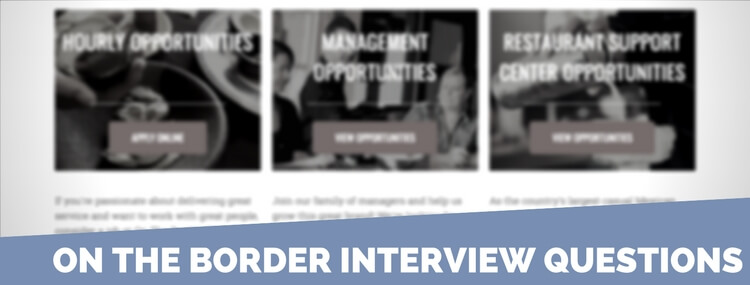 on the border interview questions