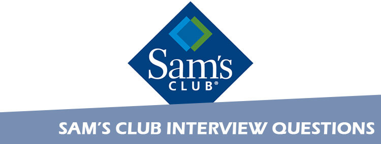 Sam's Club Interview Questions