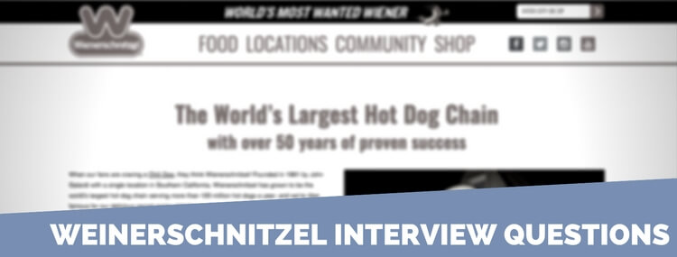 weinerschnitzel interview questions