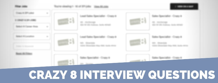 Crazy 8 Interview Questions