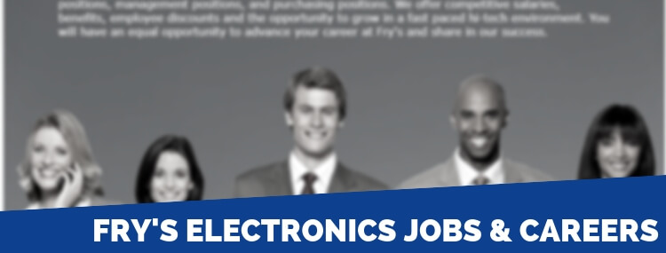 Fry's Electronics Careers