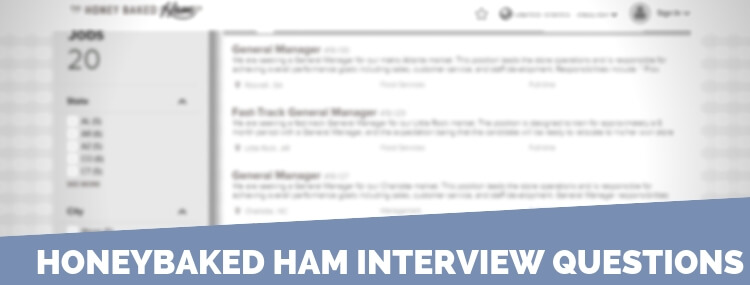 HoneyBaked Ham Interview Questions