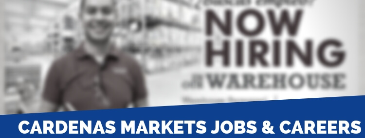 Cardenas Markets Careers