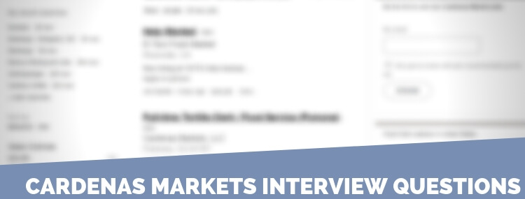 Cardenas Markets Interview Questions