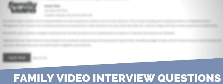 Family Video Interview Questions