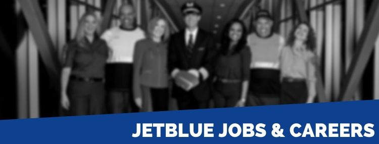 JetBlue Careers | Application, Jobs & Interview Tips